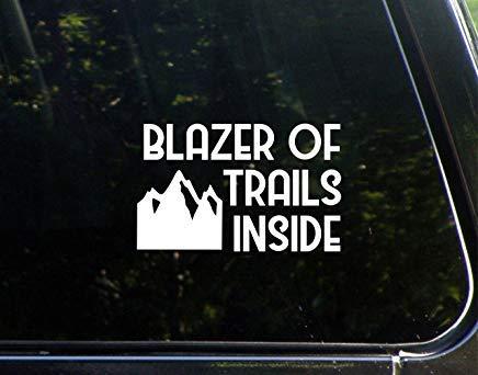 Blazer of Trails Inside Vinyl De Cut Decal Bumper Sticker voor Windows, Cars, Trucks, Laptops, etc.