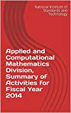 Applied and Computational Mathematics Division, Summary of Activities for Fiscal Year 2014 (English Edition)