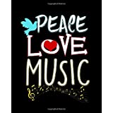 """Peace Love Music: Cute Peace Love Music Hippie Hipster Festival 2021-2022 Weekly Planner & Gratitude Journal (110 Pages, 8"""" x 10"""") Calender For Daily Notes, Thankfulness Reminders & To Do Lists"""