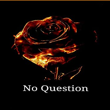 No Question (Remastered)