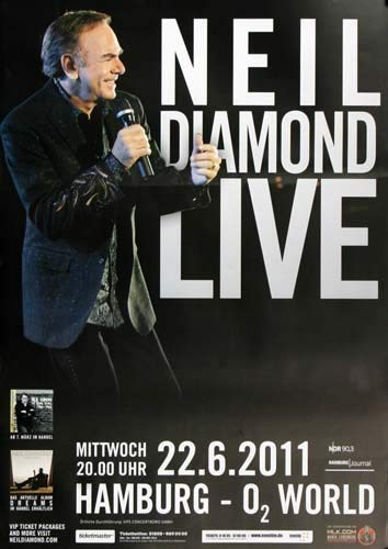 Neil Diamond - Alive and Swinging, Hamburg 2011 » Konzertplakat/Premium Poster | Live Konzert Veranstaltung | DIN A1 «