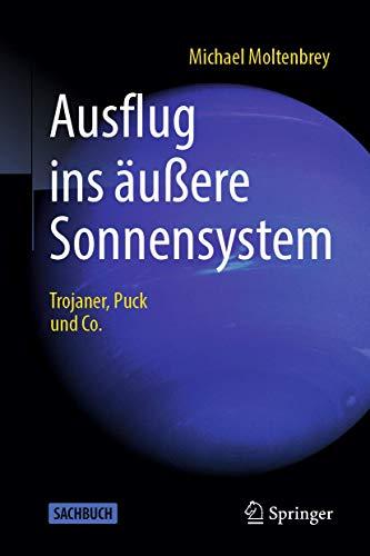 Ausflug ins äußere Sonnensystem: Trojaner, Puck und Co.