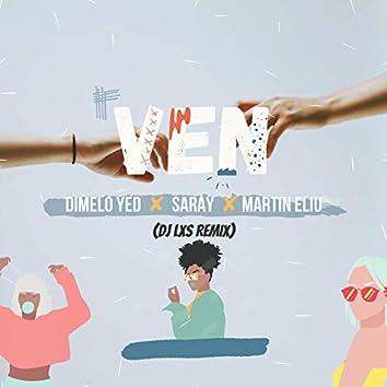 Ven (feat. Saray & Martin Eliu) (DJ LXS Remix)