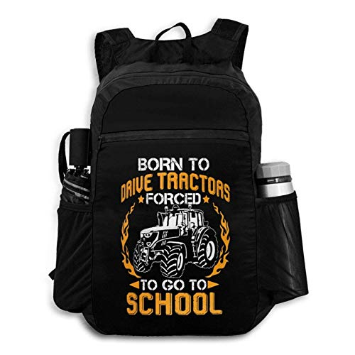 Foldable Backpack Traveling Born to Drive Tractors Forced to Go to School Portable Storage Bag Hiking Bag Hiking Leisure Bag