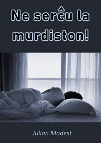 Ne serĉu la murdiston! (Esperanto Edition) (Paperback)
