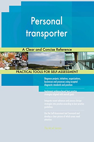 Personal transporter A Clear and Concise Ref