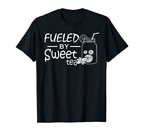 Fueled By Sweet Tea I Funny Southern Country Gift T-Shirt