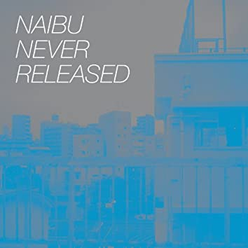 Never Released
