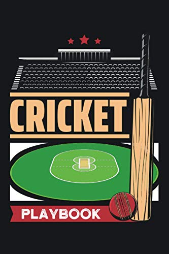 Cricket Playbook: Cricket Log Book Field Version for Planning Your Game Strategies. Great Gift for Coaches and Players. 100 Full Page cricket Court Diagrams for Drawing Up Plays