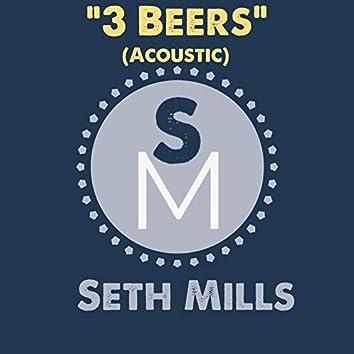 3 Beers (Acoustic)