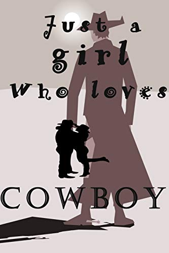 just a girl who loves COWBOY: Just A Girl Who Loves Pandas: lined blushnotes Notebook, Diary, Journal or Planner | Size 6 x 9 | 110 lined Pages | ... Journaling, Calligraphy and Hand Lettering