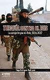 Turquía contra el ISIS: La campaña por Al-Bab, 2016-2017