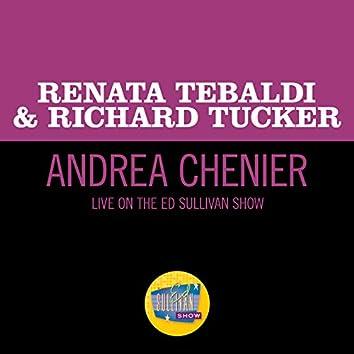 Andrea Chenier (Live On The Ed Sullivan Show, March 10, 1957)