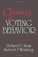 Classics in Voting Behavior