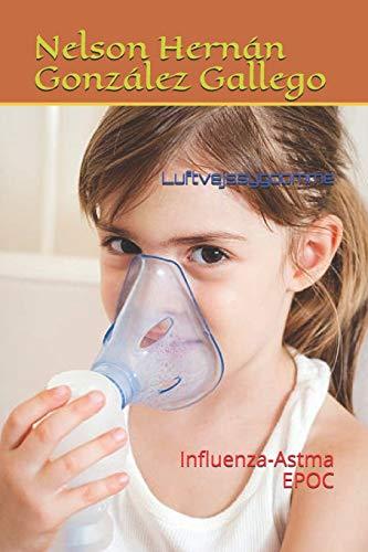 Luftvejssygdomme: Influenza-Astma EPOC