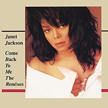Come Back To Me: The Remixes