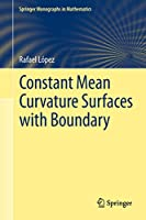 Constant Mean Curvature Surfaces with Boundary (Springer Monographs in Mathematics)