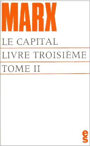 Le capital, livre troisième (tome II)