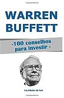 Warren Buffett, 100 Conselhos para Investir: e tornar-se Rico 1980598584 Book Cover