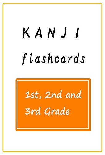 Kanji Flashcards  〔1st 2nd and 3rd grade〕 (English Edition)