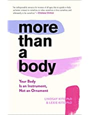 More Than a Body: Your Body Is an Instrument, Not an Ornament