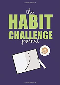 Paperback The Habit Challenge Journal : 12 Months to Your Best Year Book