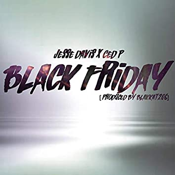 Black Friday (feat. Ced P)