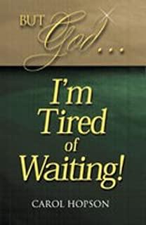 god im tired