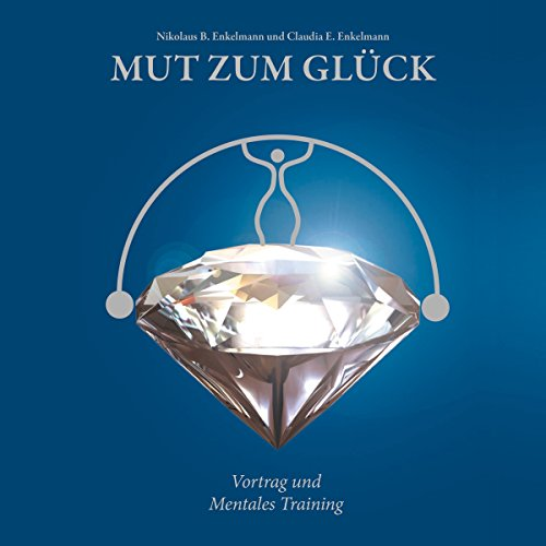 Mut zum Glück audiobook cover art