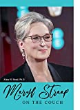 Meryl Streep: On the Couch