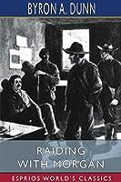 Raiding With Morgan (Esprios Classics)