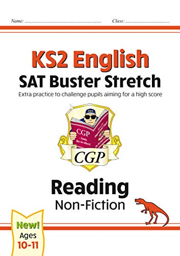 New KS2 English Reading SAT Buster Stretch: Non-Fiction (for the 2021 tests) (CGP KS2 English SATs)