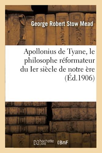 XNUMX व्या शतकाच्या ए.डी. मधील सुधारित तत्त्वज्ञ, टयानाचे अपोलोनिअस: गंभीर अभ्यास: टयानाच्या अपोलोनिअसच्या जीवनावर अस्तित्त्वात असलेल्या फक्त कागदपत्रांचा