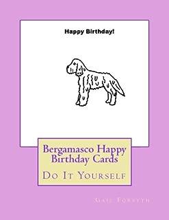 Bergamasco Happy Birthday Cards: Do It Yourself