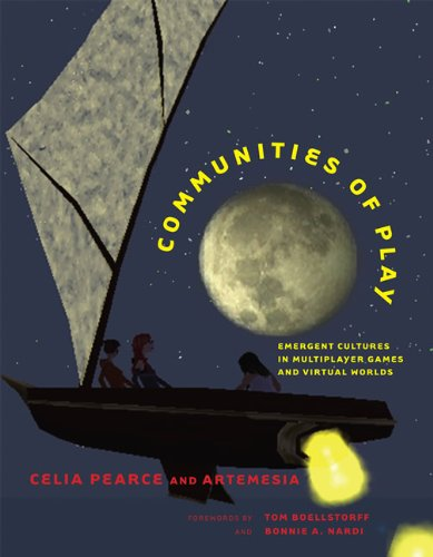 Compare Textbook Prices for Communities of Play: Emergent Cultures in Multiplayer Games and Virtual Worlds The MIT Press  ISBN 9780262516730 by Pearce, Celia,Boellstorff, Tom,Nardi, Bonnie A.