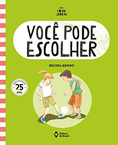 Você pode escolher (Assunto de Família - Série Ludo Ludens) (Portuguese Edition)