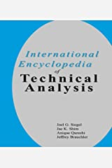 International Encyclopedia of Technical Analysis Kindle Edition