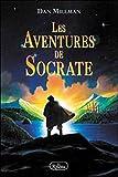 Les Aventures de Socrate - Editions du Roseau - 28/04/2006