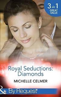 Royal Seductions: Diamonds