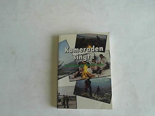 Liederbuch der Bundeswehr. Kameraden singt