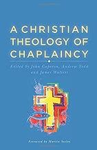 A Christian Theology of Chaplaincy