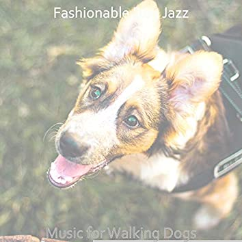 Music for Walking Dogs