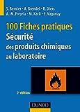 150 fiches pratiques de sécurité des produits chimiques au laboratoire - 5e éd. - Conforme au réglem - Conforme au réglement européen CLP