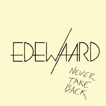 Never Take Back
