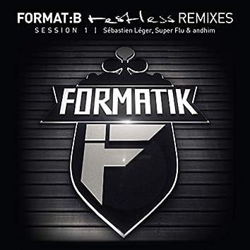 Restless Remixes Session 1