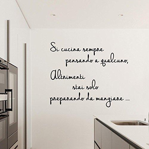 Adesiviamo® Si Cucina Sempre Pensando a Qualcuno Wall Sticker Adesivo da Muro