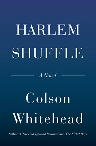 Harlem Shuffle: A Novel (English Edition)