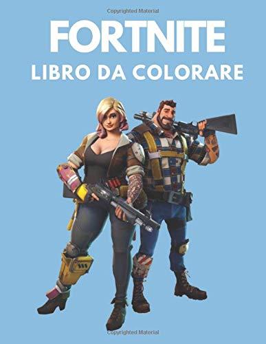 Fortnite libro da colorare: Fortnite Libro da colorare per bambini e adulti,