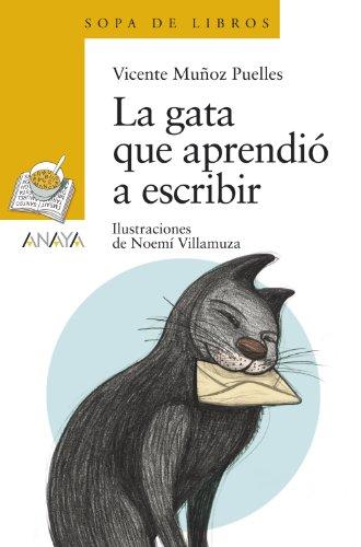 La gata que aprendió a escribir (LITERATURA INFANTIL - Sopa de Libros)