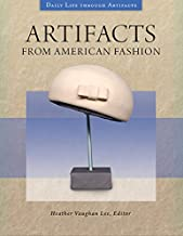 Artifacts from American Fashion (Daily Life through Artifacts) (English Edition)